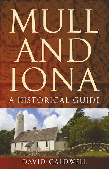 Mull and Iona Historical Guide